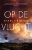 <b>Sharon  Bolton</b>,Op de vlucht