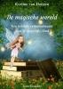 <b>Eveline van Dongen</b>,De magische wereld
