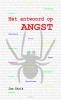 Jan  Strik ,Hét antwoord op ANGST