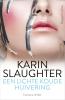 <b>Karin  Slaughter</b>,Een lichte koude huivering