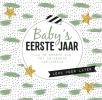 <b>Esther  Kerkhoff</b>,Baby`s eerste jaar