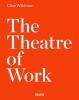 Wilkinson Clive,Theatre of Work