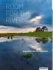 <b>Dirk  Sijmons, Yttje  Feddes, Eric  Luiten, Fred  Feddes</b>,Room for the River