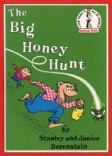 Stan Berenstain,   Jan Berenstain The Big Honey Hunt
