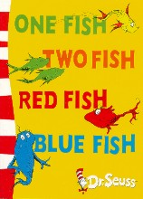 Seuss, Dr. Dr. Seuss One Fish, Two Fish, Red Fish, Blue Fish ...
