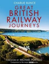Charlie Bunce Great British Railway Journeys