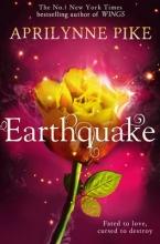 Pike, Aprilynne Earthquake