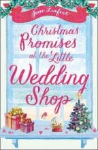 Linfoot, Jane Christmas Promises at the Little Wedding Shop