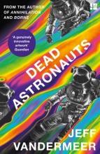 Jeff VanderMeer, Dead Astronauts