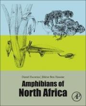 Daniel, Ph.D. (Institut Catala de la Salut, Barcelona, Spain) Escoriza,   Jihene Ben, Ph.D. (University of Tunis II-El Manar, Tunis, Tunisia) Hassine Amphibians of North Africa