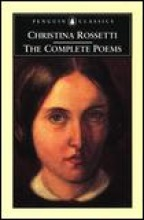 Rossetti, Christina Georgina,   Grump, R. W. The Complete Poems