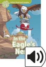 Shipton, Paul Oxford Read and Imagine: Level 3: In the Eagle`s Nest Audio Pack