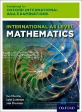 Sue Chandler,   Janet Crawshaw,   Joan Chambers Oxford International AQA Examinations: International AS Level Mathematics