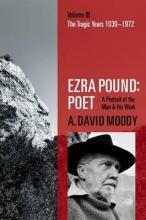 Moody, A. David Ezra Pound: Poet