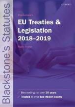 Blackstone`s EU Treaties & Legislation 2018-2019