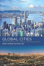 Robert (Henry R. Luce Professor of Urban and Environmental Policy) Gottlieb,   Simon (Independent Consultant) Ng Global Cities