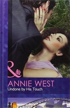West, Annie Undone by His Touch