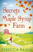 Raisin, Rebecca Secrets at Maple Syrup Farm