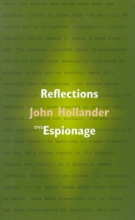 John Hollander Reflections on Espionage