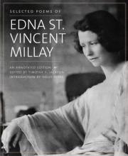 Edna St. Vincent Millay Selected Poems of Edna St. Vincent Millay