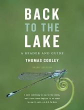 Cooley, Thomas Back to the Lake - A Reader and Guide 3e