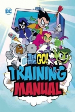 Luper, Eric Teen Titans Go! Training Manual
