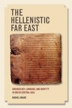 Mairs, Rachel The Hellenistic Far East