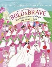 Kirsten Gillibrand,   Maira Kalman Bold and Brave