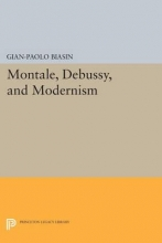 Biasin, Gian-paolo Montale, Debussy, and Modernism