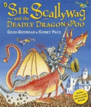 Andreae, Giles Sir Scallywag and the Deadly Dragon Poo