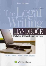 Oates, Laurel Currie The Legal Writing Handbook