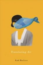 Maclean, Kath Translating Air