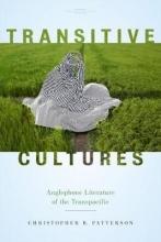 Christopher B. Patterson Transitive Cultures