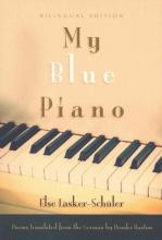 Lasker-Schuler, Else My Blue Piano