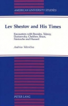 Valevicius, Andrius Lev Shestov and His Times