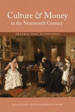 Culture & Money in the Nineteenth Century