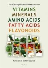 Stefan Mager Vitamins, Minerals, Amino Acids, Fatty Acids, Flavonoids