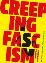 Neil Faulkner,   Samir Dathi,   Phil Hearse Creeping Fascism