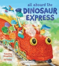 Knapman, Timothy All Aboard the Dinosaur Express