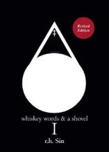 R.h. Sin , Whiskey Words & a Shovel I