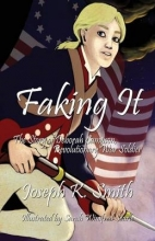 Smith, Joseph K. Faking It: The Story of Deborah Sampson, Revolutionary War Soldier