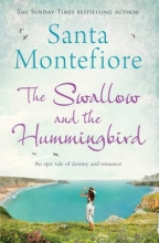 Montefiore, Santa Swallow and the Hummingbird