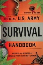 Larsen, Matt The Official U.S. Army Survival Handbook