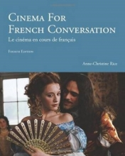 Anne-Christine Rice Cinema for French Conversation