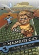 Hicks, Faith Erin The Nameless City 1