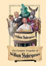 Shakespeare, William The Complete Tragedies of William Shakespeare