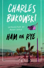 Bukowski, Charles Ham On Rye