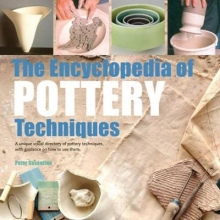 Peter Cosentino The Encyclopedia of Pottery Techniques