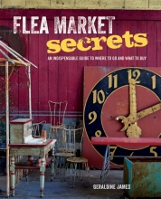 James, Geraldine Flea Market Secrets