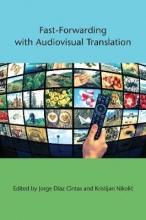 Fast-Forwarding with Audiovisual Translation